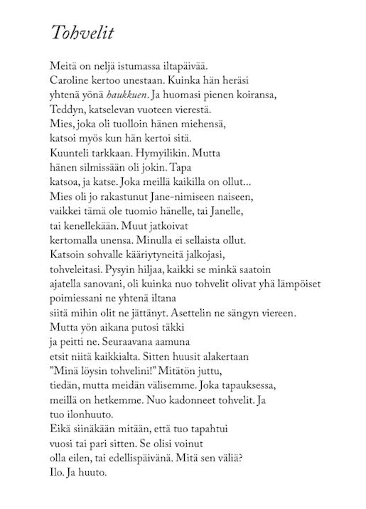 Raymond Carver, Sateisten päivien jälkeen (Sammakko 2013) Suom. Arto Lappi ja Juha Rautio.