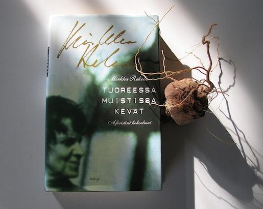 Mirkka Rekola, Tuoreessa muistissa kevät. wsoy 1987.